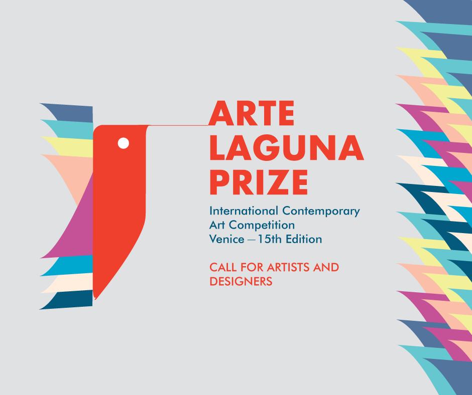 Aperte le iscrizioni ad Arte Laguna Prize 15 per la mostra all'Arsenale di Venezia