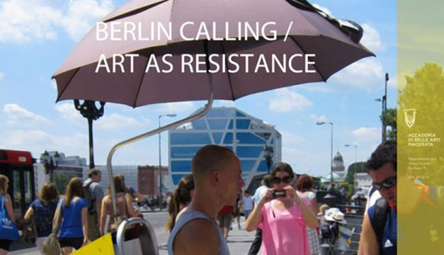 Conference BERLIN CALLING/ ART AS RESISTANCE
