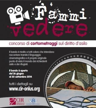 """Concorso per Cortometraggi """"FAMMI VEDERE"""" BANDO 2014"""