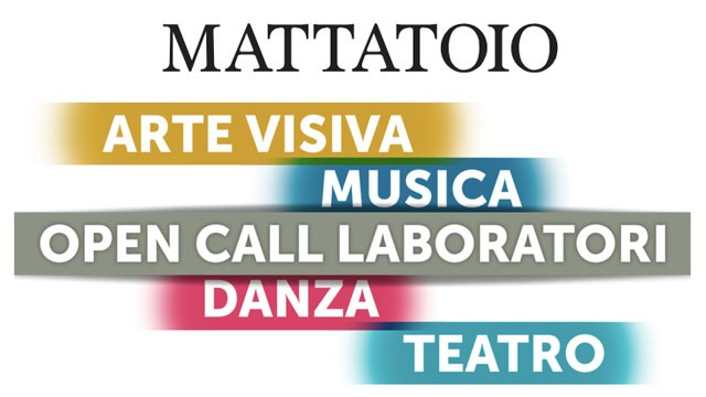 Mattatoio Open Call